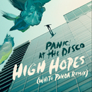 High Hopes (White Panda Remix)/Panic At The Disco