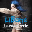 LiBerté/Loredana Bertè