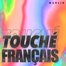Touché Français/Marlin
