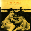 My Old Man: A Tribute To Steve Goodman/Various Artists