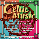 Celtic Music: Live from Mountain Stage/Various Artists