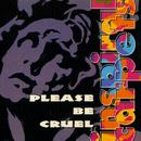Please Be Cruel/Inspiral Carpets