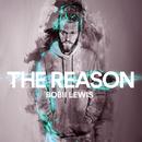 The Reason/Bobii Lewis