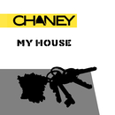 My House/Chaney