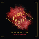 "Zu Asche, Zu Staub (Parov Stelar Remix) [Music from the Original TV Series ""Babylon Berlin""]/Severija"