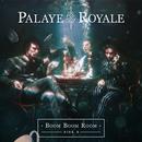 Boom Boom Room (Side B)/Palaye Royale