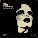 Lost without U (feat. Paris Grey) [Extended]/Hifi Sean