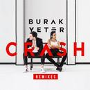 Crash (Remixes)/Burak Yeter