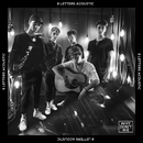 8 Letters (Acoustic)/Why Don't We