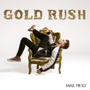 Gold Rush/Max Frost