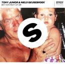 Better Part Of Me/Tony Junior & Niels Geusebroek