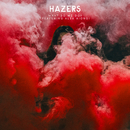 What Do We Do (feat. Alex Aiono)/Hazers