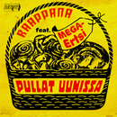 Pullat uunissa (feat. MEGA-Ertsi)/Raappana