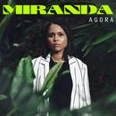 Agora/Miranda