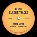 Movin' On / The Right Time/Roach Motel