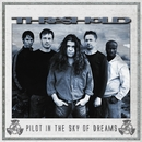 Pilot In The Sky Of Dreams/Threshold