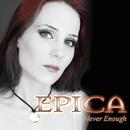 Never Enough [TV Edit]/Epica