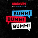 Bumm! Bumm! Bumm! (feat. König Boris)/Madsen