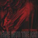 Fade Into The Ash/Bleeding Through