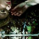 Invisible/Maja Koman