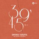 39'45 vol. 3/Sinfonia Varsovia