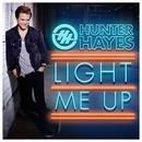 Light Me Up/Hunter Hayes