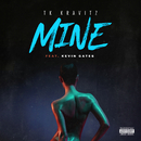 Mine (feat. Kevin Gates)/TK Kravitz