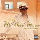 All Thee Above (feat. Kevin Gates)/Plies