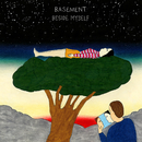 Beside Myself/Basement