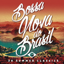 Bossa Nova Do Brasil: 20 Hot Summer Classics/Various Artists