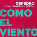 Como el viento (feat. Santiago Auserón) [En Estudio Uno]/DePedro