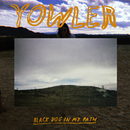 Black Dog In My Path/Yowler