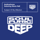 Subject Of My Affection (feat. Alexis Hall)/Audiowhores