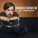 Innocence/Joe Zimmerman