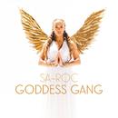 Goddess Gang/Sa-Roc