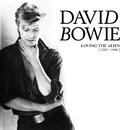 Loving The Alien (1983 - 1988)/DAVID BOWIE