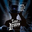 Allí donde soliamos gritar (En directo)/Love Of Lesbian
