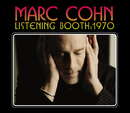 Listening Booth: 1970/Marc Cohn