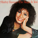 The Magic Is You/Shirley Bassey
