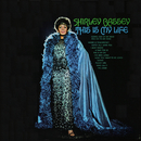 This Is My Life/Shirley Bassey