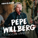 Kylmii väreitä (Vain elämää kausi 9)/Pepe Willberg