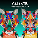Satisfied (feat. MAX) [Armand Van Helden x Cruise Control Remix]/Galantis
