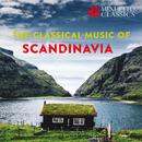 The Classical Music of Scandinavia/Various Artists