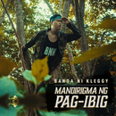 Mandirigma ng Pag-ibig/Banda Ni Kleggy