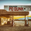 Po-Dunk (Radio Edit)/Kid Rock