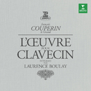Couperin: Complete Works for Harpsichord/Laurence Boulay