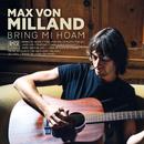 Bring mi hoam/Max von Milland