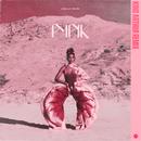 Pynk (feat. Grimes) [King Arthur Remix]/Janelle Monáe
