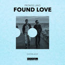 Found Love/Promise Land
