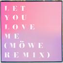 Let You Love Me (Möwe Remix)/Rita Ora